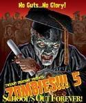Zombies!!! 5 – Schools out forever (2nd ed.)