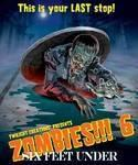 Zombies!!! 6 – Six feet under