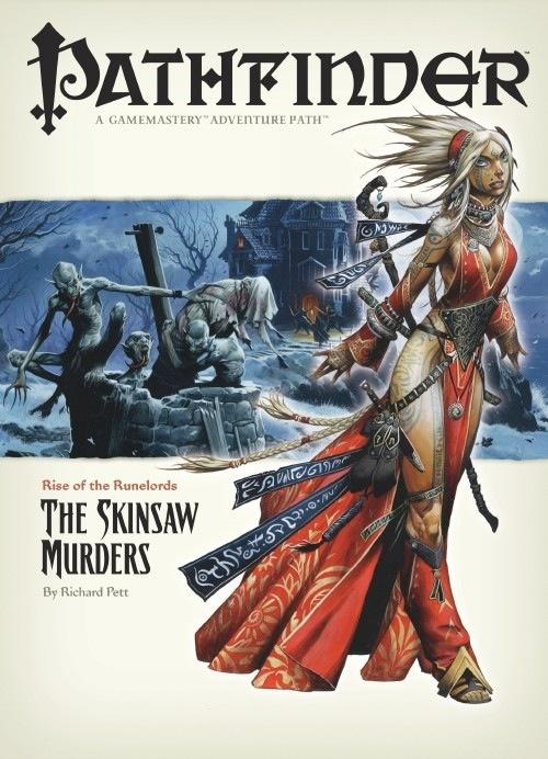 "Pathfinder #2—Rise of the Runelords Chapter 2: ""The Skinsaw Murd"