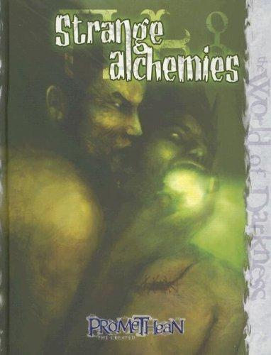 Strange Alchemies (The World of Darkness)