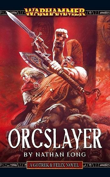 Gotrek & Felix: Orcslayer
