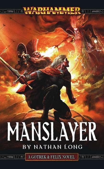 Gotrek & Felix: Manslayer