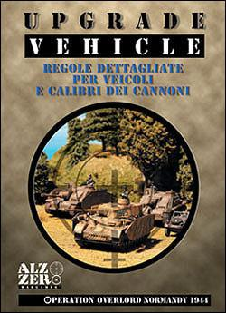 Operation Overlord: Upgrade Vehicle Supplement