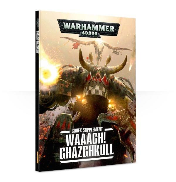 Waaagh! Ghazghkull – A Codex: Orks Supplement