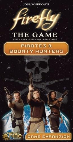 Firefly: The Game – Pirates & Bounty Hunters