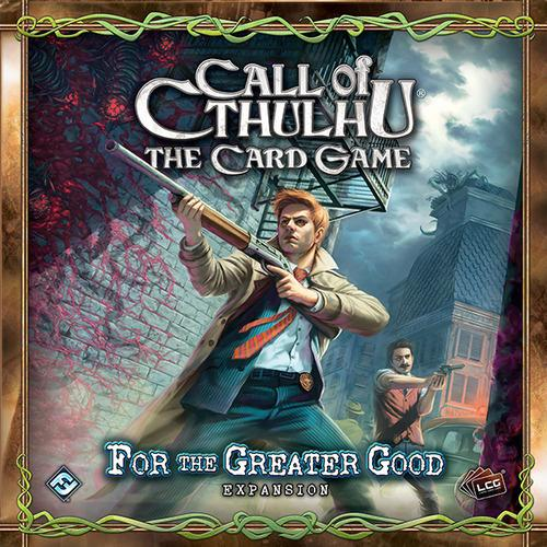 Call of Cthulhu : For the Greater Good Expansion