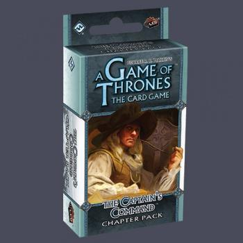 A Game of Thrones LCG: The Captain's Command