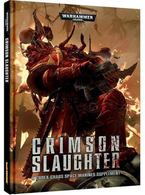 Crimson Slaughter: A Codex: Chaos Space Marines Supplement