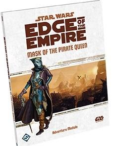 Star Wars: Edge of the Empire Mask of the Pirate Queen