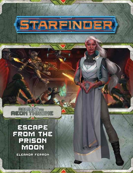 Starfinder Adventure Path Escape from the Prison Moon  er nummer 2 ud af 3 i serien Against the Aeon Throne