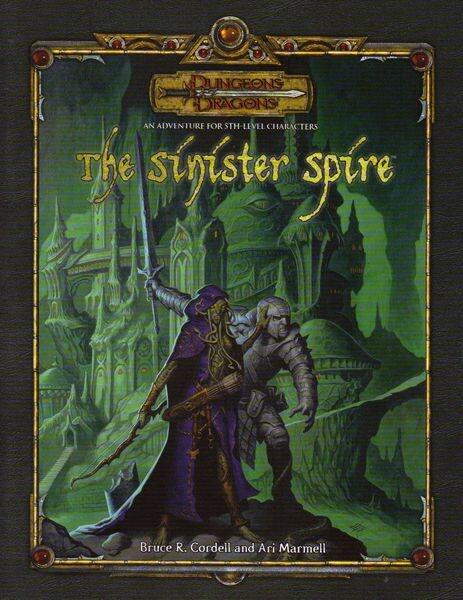 The Sinister Spire er et 3.5th Edition eventyr