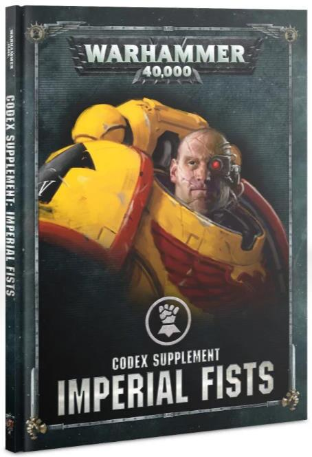 Codex Supplement: Imperial Fists - En tilføjelse til Space Marines Codex, med regler for Imperial Fists