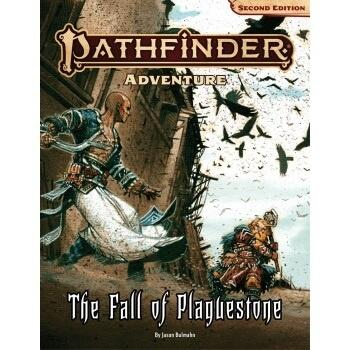 Pathfinder Adventure: The Fall of Plaguestone er det første eventyr til Pathfinder Second Edition