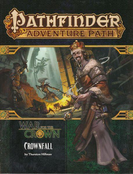 Pathfinder - War for the Crown 1 af 6 - Crownfall - Start denne kampagne sat i Taldor
