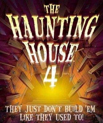 The Haunting House 4: They Just Don't Build 'em Like They Used T