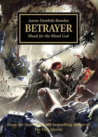 The Horus Heresy 24: Betrayer (C format)