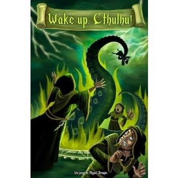 Wake up, Cthulhu!
