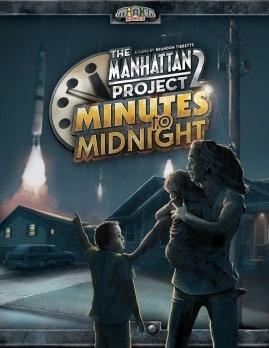 The Manhattan Project 2: Minutes to Midnight