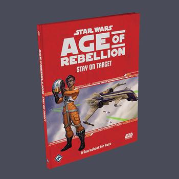 Star Wars Age of Rebellion RPG: Stay on Target