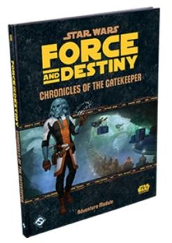 Star Wars RPG: Force and Destiny - Chronicles of the Gatekeeper