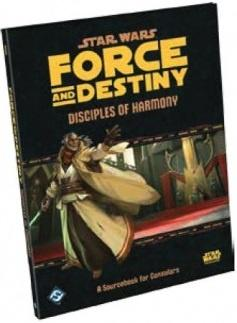 Star Wars RPG: Force and Destiny - Disciples of Harmony