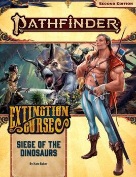 Pathfinder - Extinction Curse 4 of 6 - Siege of the Dinosaurs
