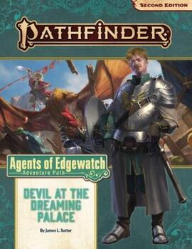 Agents of Edgewatch 1 of 6: Devil at the Dreaming Palace