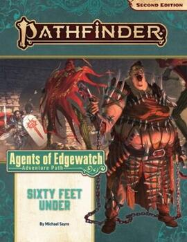 Agents of Edgewatch 2 of 6: Sixty Feet Under